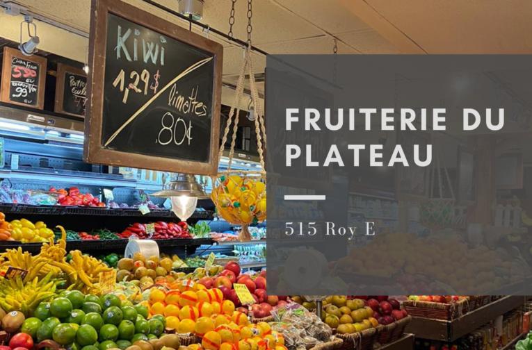 Fruiterie du Plateau Mont-Royal : 515 Rue Roy E, Montréal, QC H2L 1C9