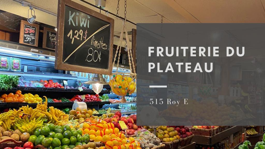 Fruiterie du Plateau Mont Royal