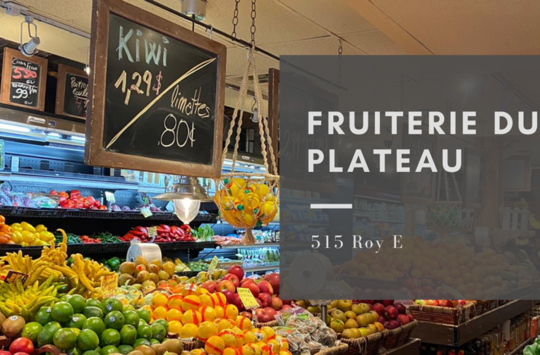 Fruiterie du Plateau Mont Royal