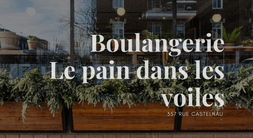 Courtier Immobilier Villeray - Boulangerie Le pain dans les voiles