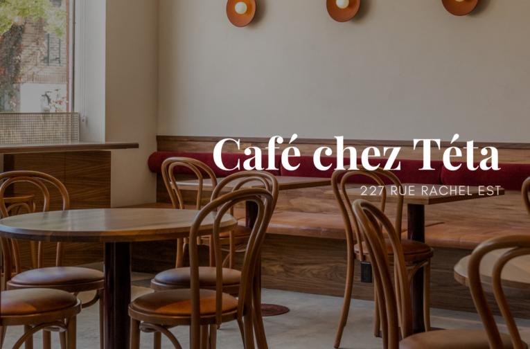Café chez Téta - Plateau Mont-Royal