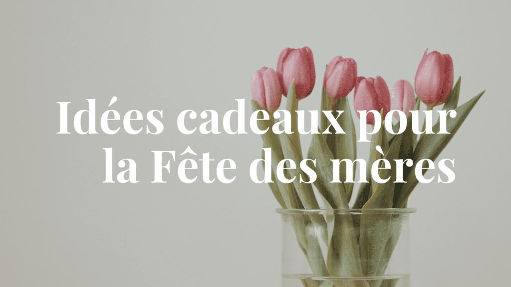 Fêtes des mères Montréal