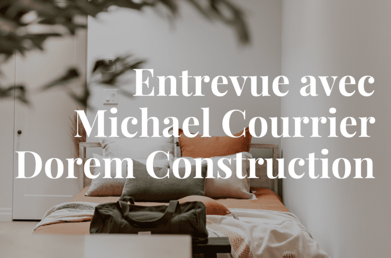 Entrevue avec Michael Courrier de chez Dorem pour son nouveau projet dans le Petit Laurier