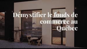 Fonds de commerce Québec