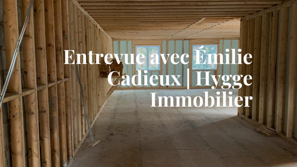 Entrevue avec la promotrice Emilie Cadieux