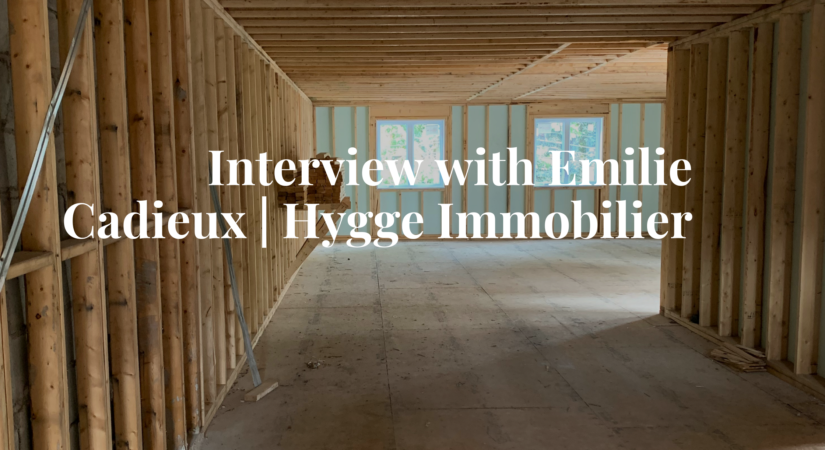 Interview with Emilie Cadieu- real estate